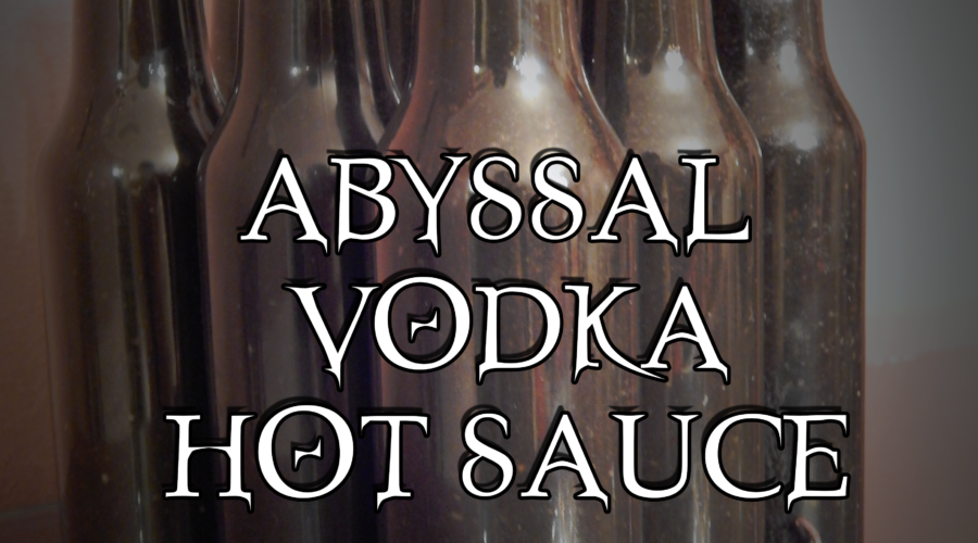 NOSH: Abyssal Vodka Hot Sauce